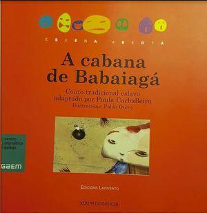 A CABANA DE BABAIGÁ