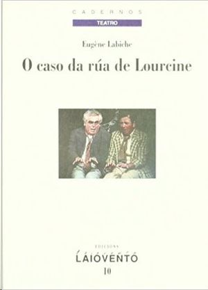 O CASO DA RÚA DE LOURCINE