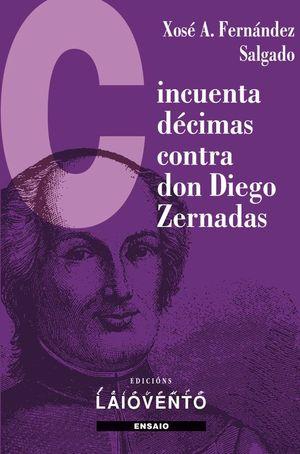 CINCUENTA DÉCIMAS CONTRA DON DIEGO ZERNADAS