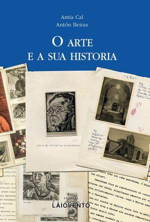 O ARTE E A SUA HISTORIA
