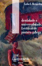 IDENTIDADE E UNIVERSALIDADE. LECTURAS DE PINTURA GALEGA