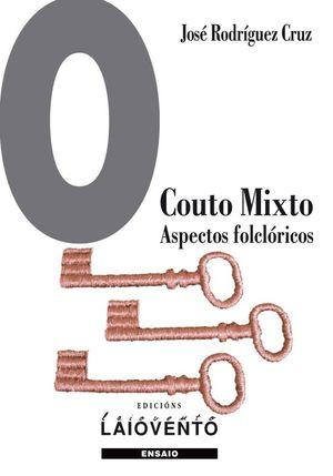 O COUTO MIXTO. ASPECTOS FOLCLÓRICOS