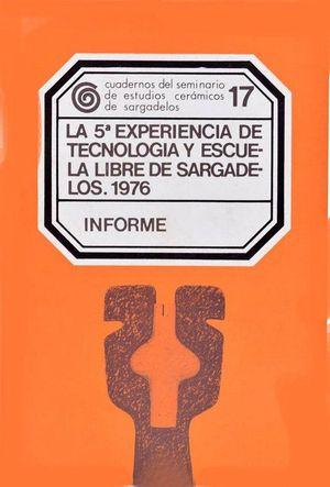 INFORME - LA 5ª EXPERIENCIA DE TECNOLOGÍA Y ESCUELA LIBRE DE SARGADELOS - 76