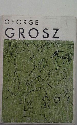 GEORGES GROSZ