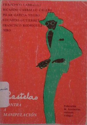 CASTELAO (CONTRA A MANIPULACIÓN)