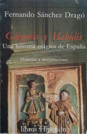 GÁRGORIS Y HABIDIS - TERCERA PARTE:  MINORÍAS Y MARGINACIONES