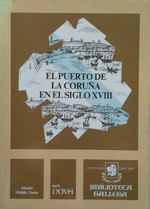 EL PUERTO DE LA CORUÑA EN EL SIGLO XVIII