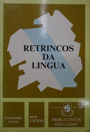 RETRINCOS DA LINGUA