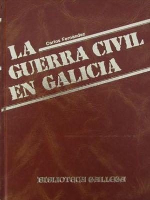 GUERRA CIVIL EN GALICIA, LA