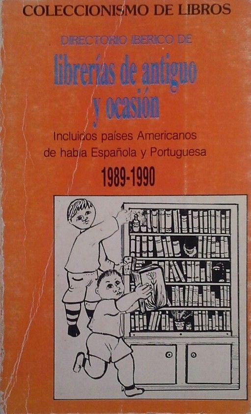 DIRECTORIO IBÉRICO DE LIBRERÍAS ANTICUARIAS 1989-1990