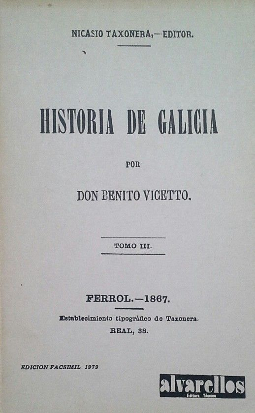 HISTORIA DE GALICIA  TOMO 3