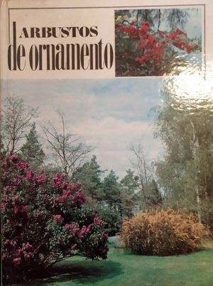 ARBUSTOS DE ORNAMENTO