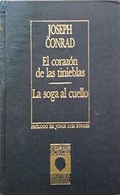 CORAZÓN DE LAS TINIEBLAS, EL. LA SOGA AL CUELLO