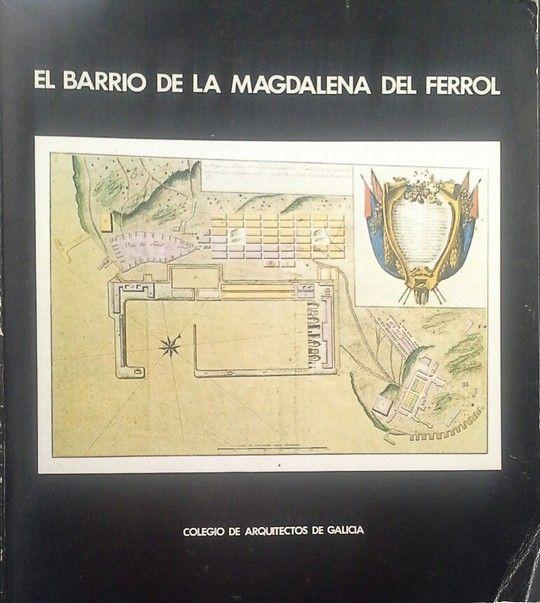 BARRIO DE LA MAGDALENA DEL FERROL, EL