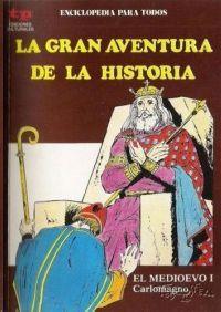 LA GRAN AVENTURA DE LA HISTORIA 23  - EL MEDIEVO I -