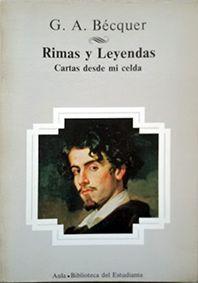 RIMAS Y LEYENDAS ; CARTAS DESDE MI CELDA