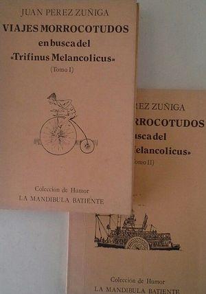 VIAJES MORROCOTUDOS EN BUSCA DEL TRIFINUS MELANCOLICUS.