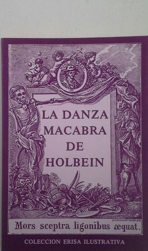 DANZA MACABRA DE HOLBEIN, LA