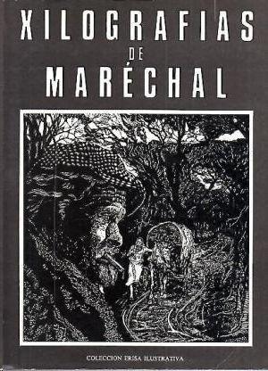 XILOGRAFÍAS DE MARECHAL