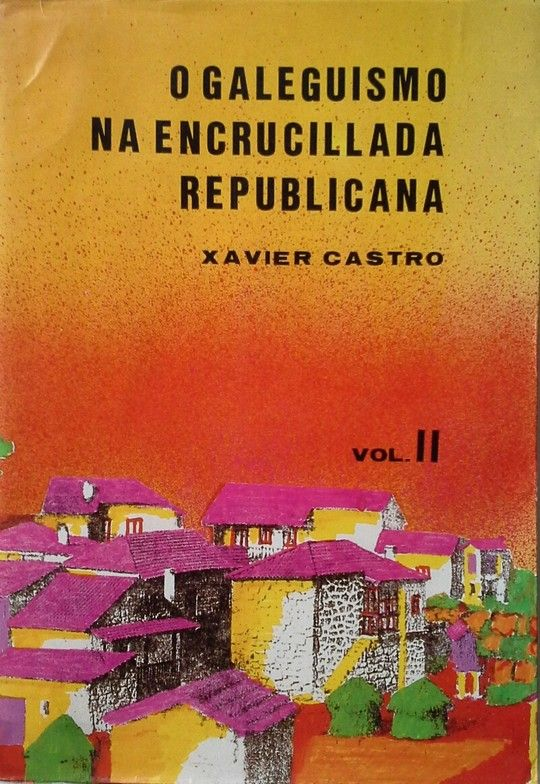 NACIONALISMO GALEGO NA ENCRUCILLADA REPUBLICANA.