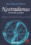 NOSTRADAMUS. HISTORIADOR Y PROFETA