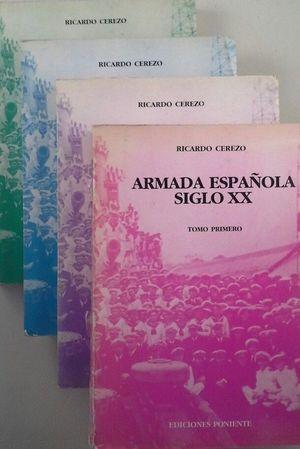 ARMADA ESPAÑOLA, SIGLO X X.