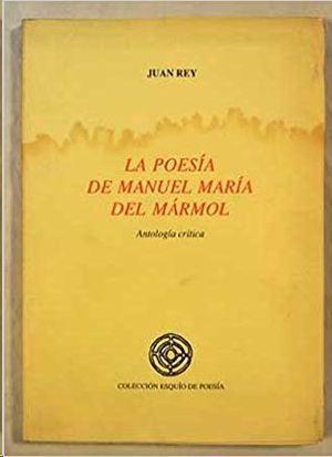 A POESIA DE MANUEL MARIA DEL MARMOL