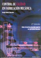 CONTROL DE CALIDAD EN FABRICACIÓN MECÁNICA 2ª EDICIÓN