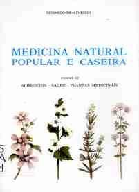 MEDICINA NATURAL POPULAR E CASEIRA VOLUME III