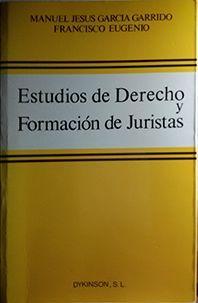 ESTUDIOS DE DERECHO Y FORMACIÓN DE JURISTAS