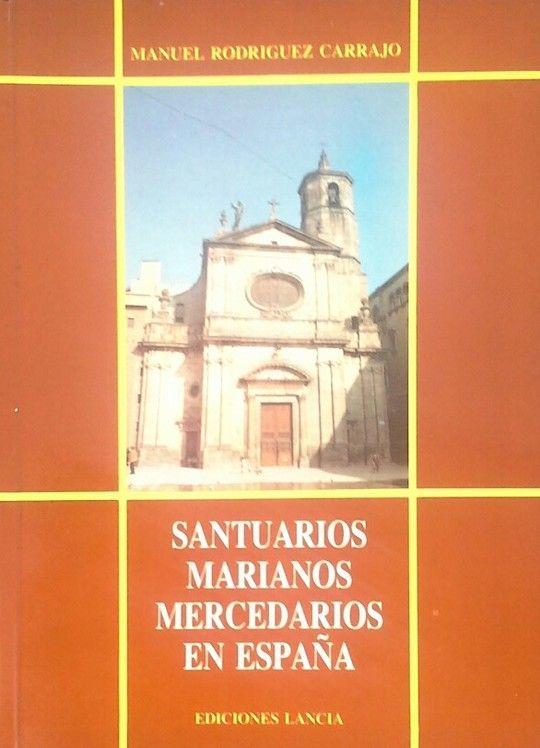 SANTUARIOS MARIANOS MERCEDARIOS EN ESPAÑA