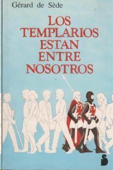 TEMPLARIOS ESTAN ENTRE NOSOTROS, LOS