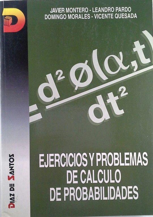 EJERCICIOS Y PROBLEMAS DEL CÁLCULO DE PROBABILIDADES