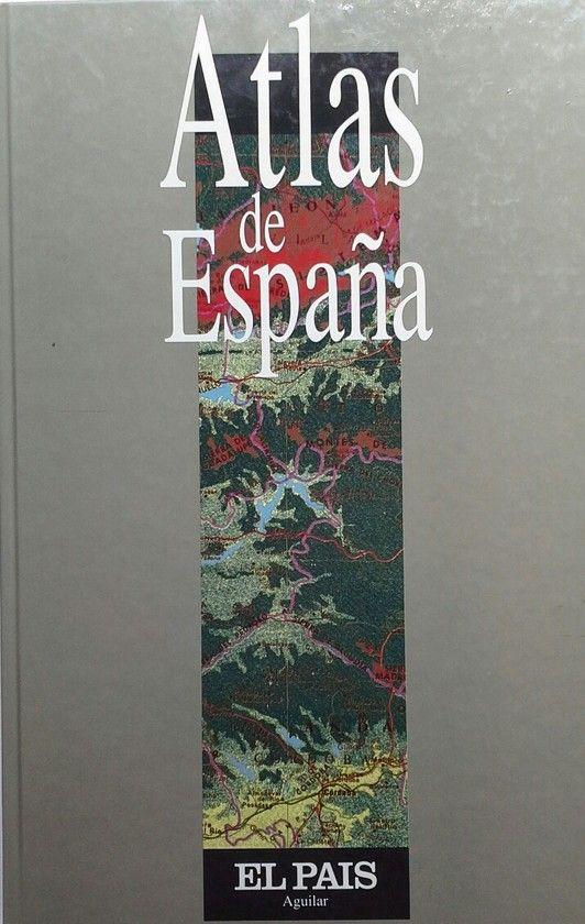 ATLAS DE ESPAÑA EL PAÍS-AGUILAR