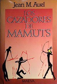 LOS CAZADORES DE MAMUTS