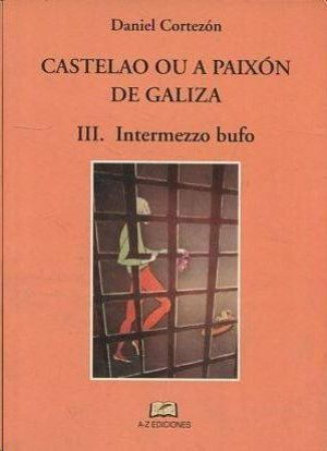 CASTELAO OU A PAIXON DE GALIZA