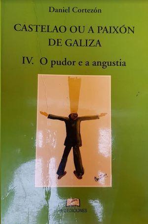 CASTELAO OU A PAIXON DE GALIZA. O PUDOR E A ANGUSTIA