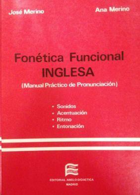 FONÉTICA FUNCIONAL INGLESA