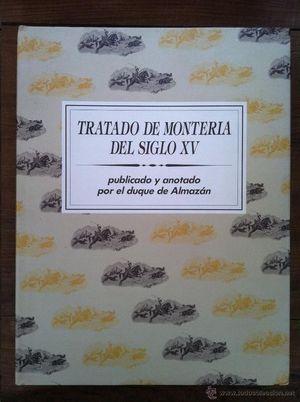 TRATADO DE MONTERIA DEL SIGLO XV