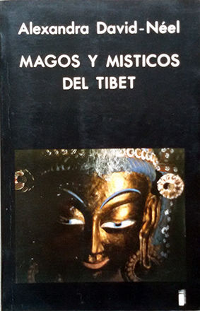MAGOS Y MÍSTICOS DEL TÍBET