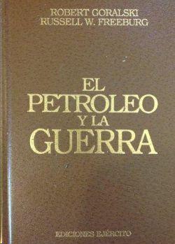 EL PETRÓLEO Y LA GUERRA