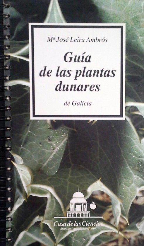GUÍA DE LAS PLANTAS DUNARES DE GALICIA