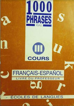 MIL PHRASES FRANCAIS-ESPAÑOL III
