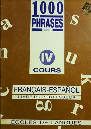 MIL FRASES FRANCÉS-ESPAÑOL. (T. 4)