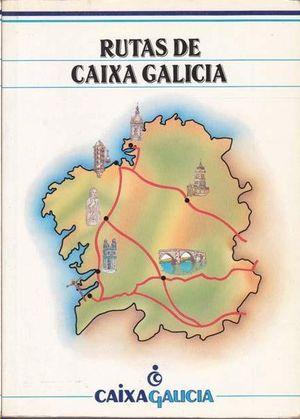 RUTAS DE CAIXA DE GALICIA