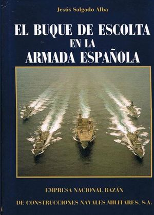 BUQUES DE ESCOLTA DE LA ARMADA ESPAÑOLA