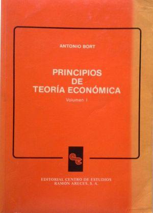 PRINCIPIOS DE TEORÍA ECONÓMICA - VOLUMEN I