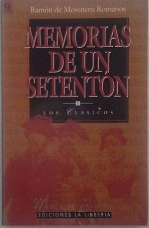 MEMORIAS DE UN SETENTÓN - TOMO I