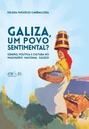 GALIZA, UM POVO SENTIMENTAL?