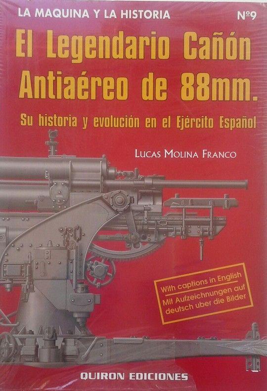 LEGENDARIO CAÑON ANTIAEREO DE 88 MM., EL